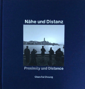 Prof Cheung Chan-Fai's 'Proximity and Distance'