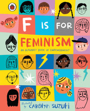 Load image into Gallery viewer, F is For Feminism Carolyn Suzuki Small Stuff UK