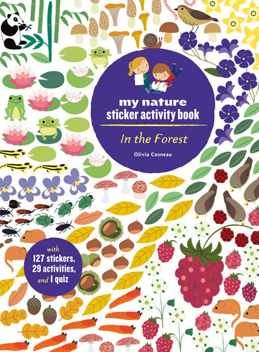 In the Forest: My Nature Activity Sticker Book