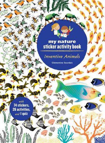Inventive Animals: My Nature Activity Sticker Book