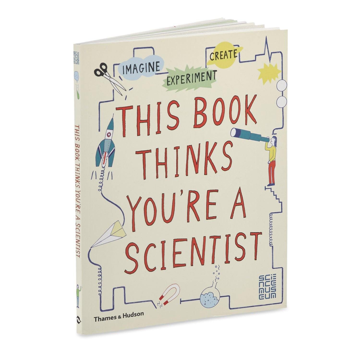 Science Museum This Book Thinks You're A Scientist