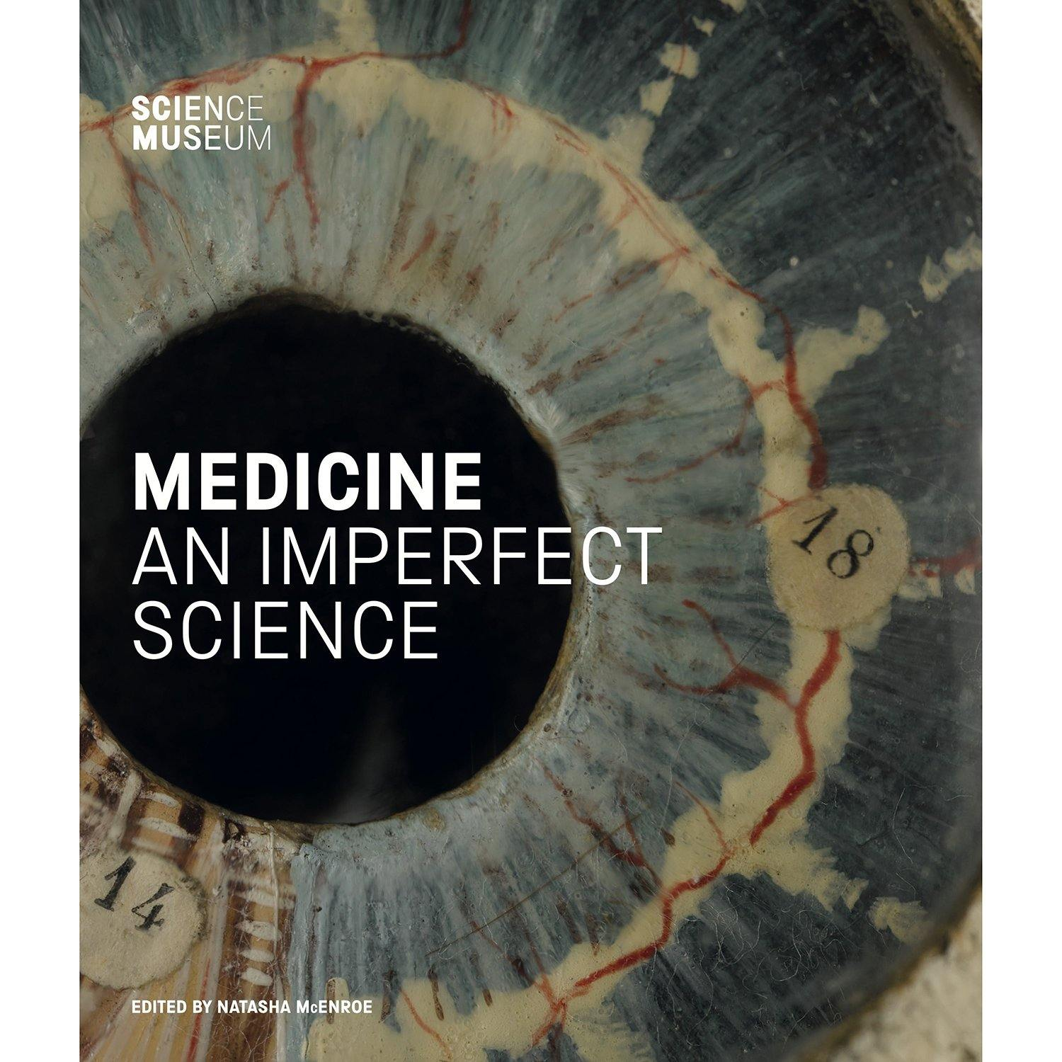 Science Museum Medicine: An Imperfect Science