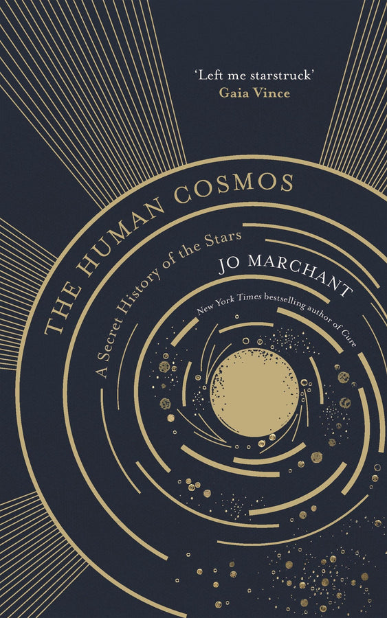 The Human Cosmos: A Secret History of the Stars *PRE-ORDER*