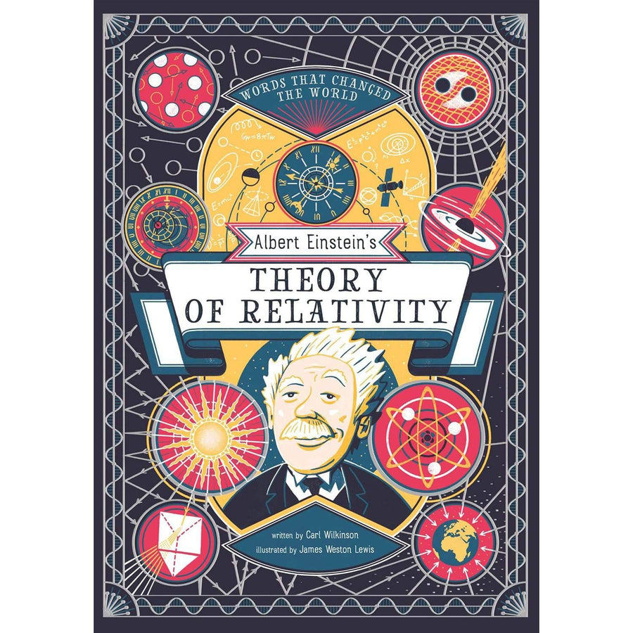 Albert Einstein's Theory Of Relativity: Words That Changed The World 1