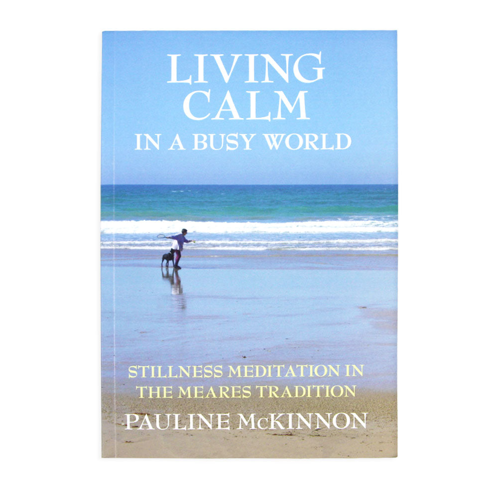 Living Calm in a Busy World