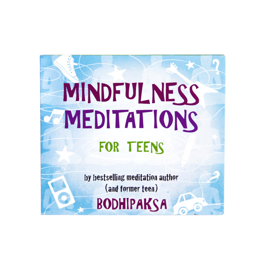 Mindfulness Meditations for Teens