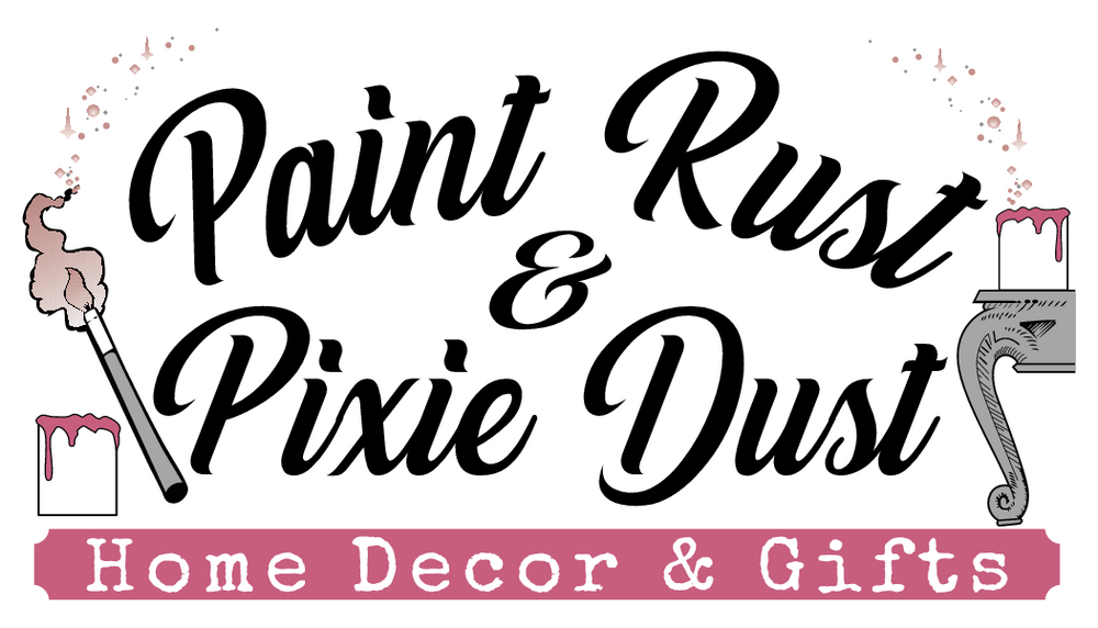 Paint Rust & Pixie Dust