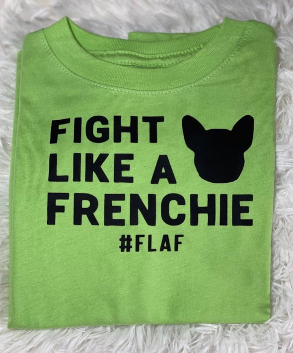 Fight Like A Frenchie #FLAF
