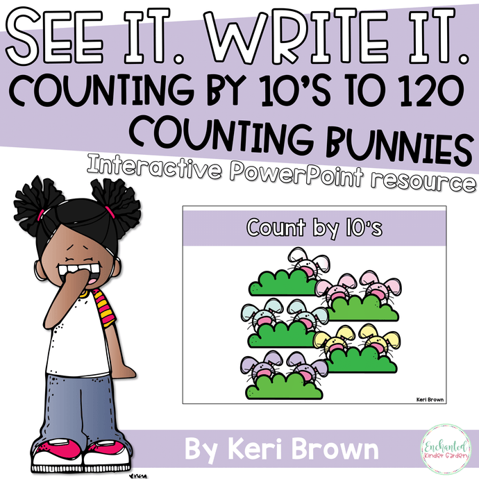Counting by 10's to 100 - See it Write it - Counting Bunnies