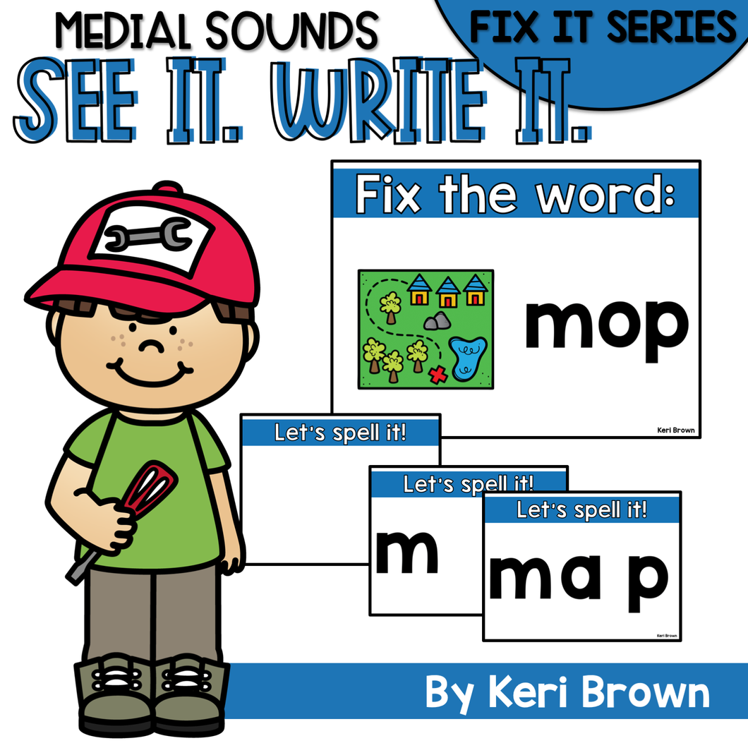 Medial Sounds Fix It - See it. Write it. Interactive PowerPoint