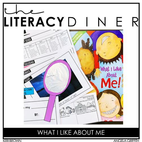 What I Like About Me - The Literacy Diner
