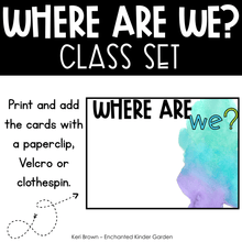 Load image into Gallery viewer, Classroom Decor - Editable Where Are We with Watercolor theme
