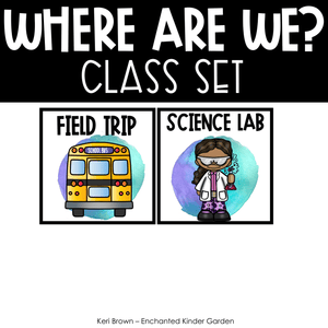 Classroom Decor - Editable Where Are We with Watercolor theme