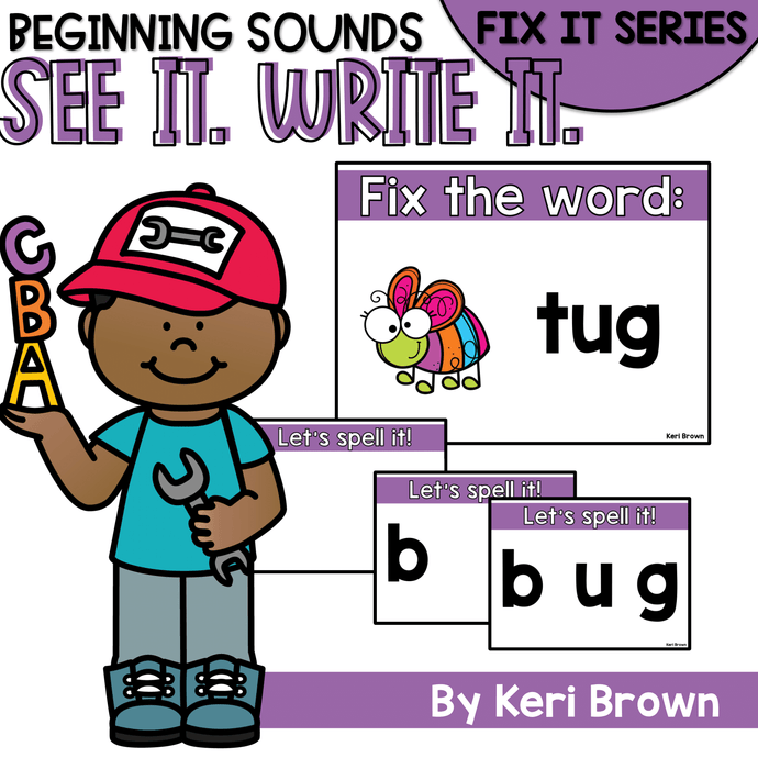 Beginning Sounds Fix It - See it. Write it. Interactive PowerPoint