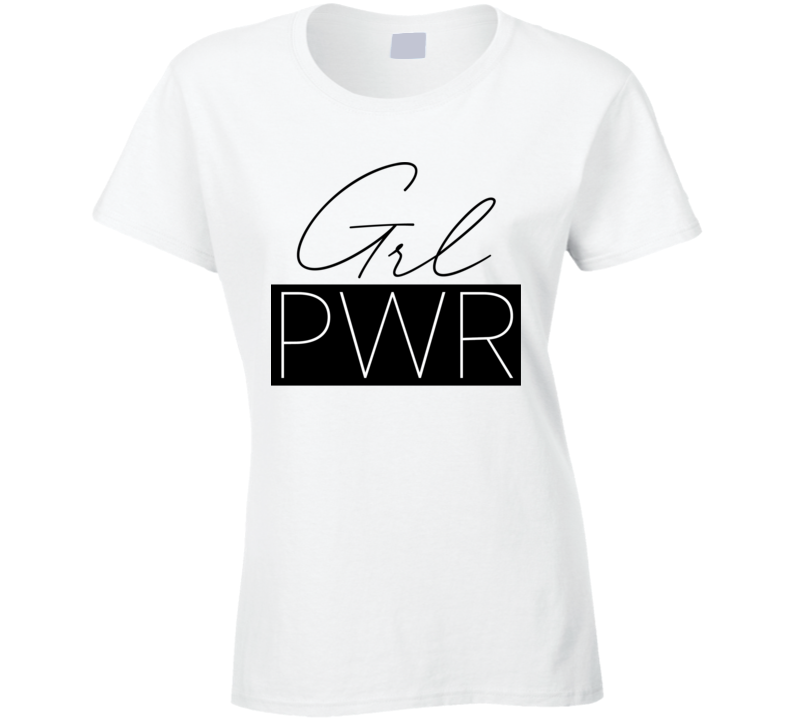 Girl Power Ladies T-Shirt