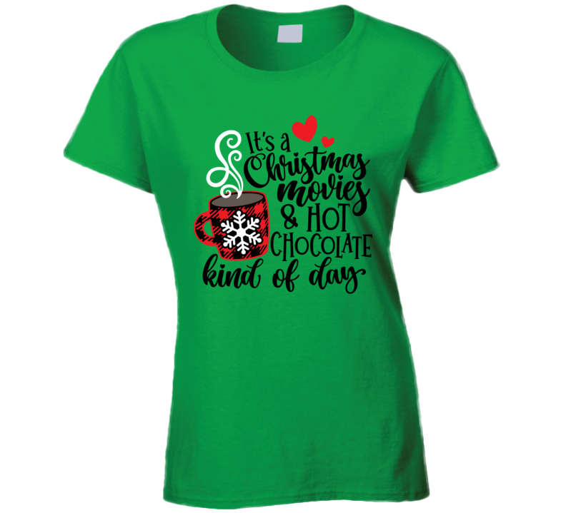 Christmas Movies & Cocoa Ladies T-Shirt - Green