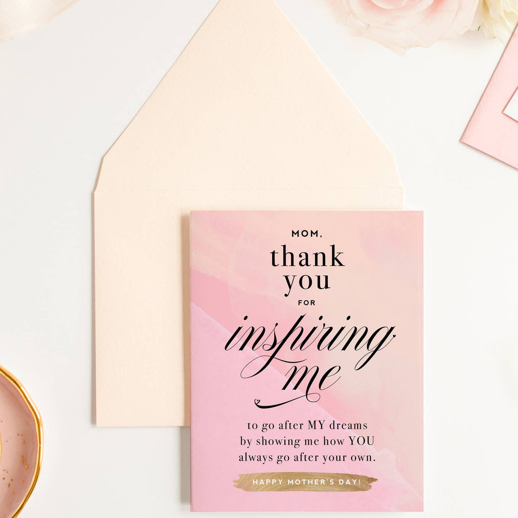 Thank You For Always Inspiring Me - Mother's Day Card