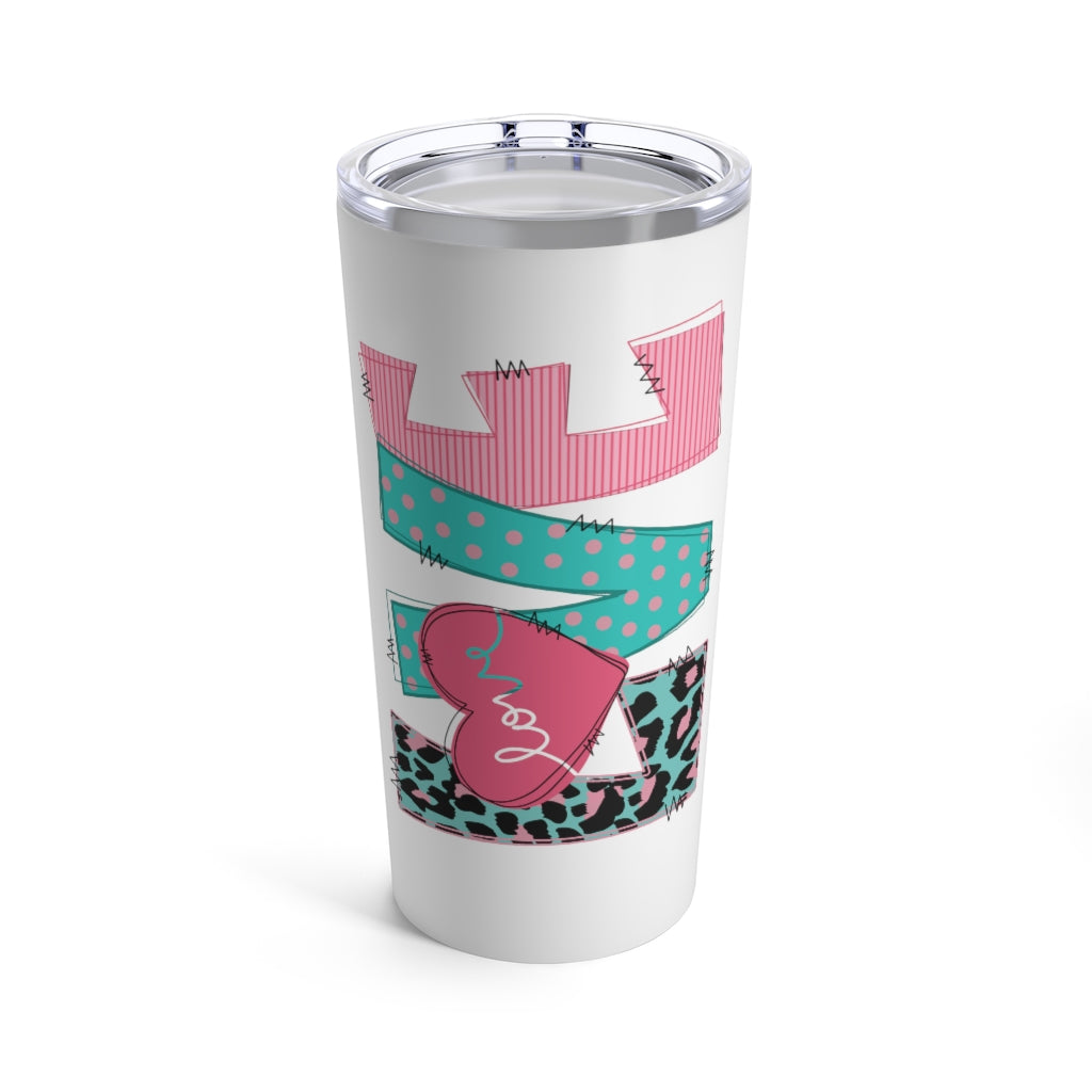 Love On Me Tumbler 20 oz.