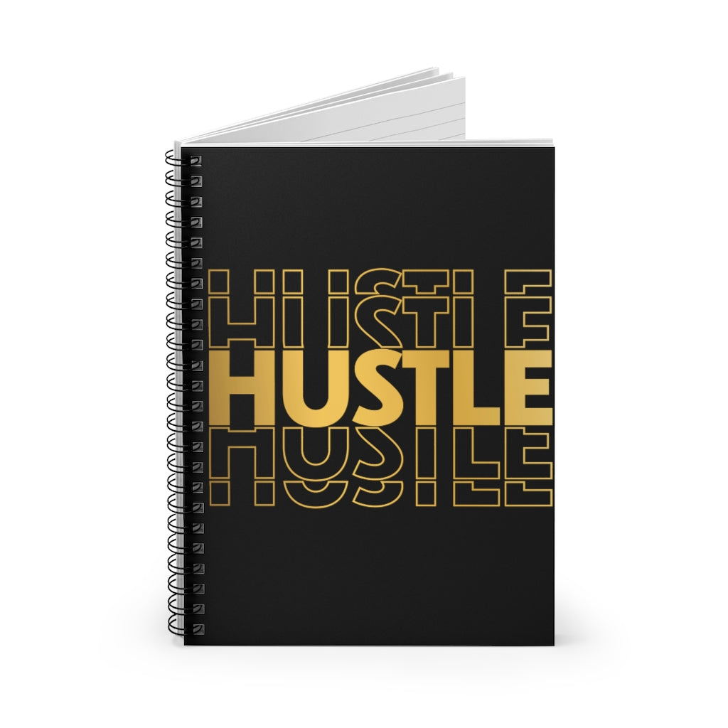 Hustle Hustle Hustle Notebook