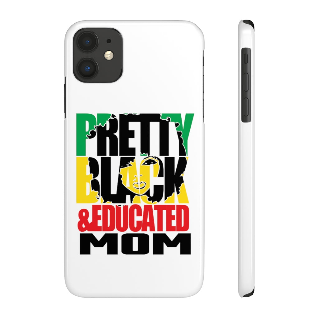 Pretty Black & Educated Mom Slim Phone Case