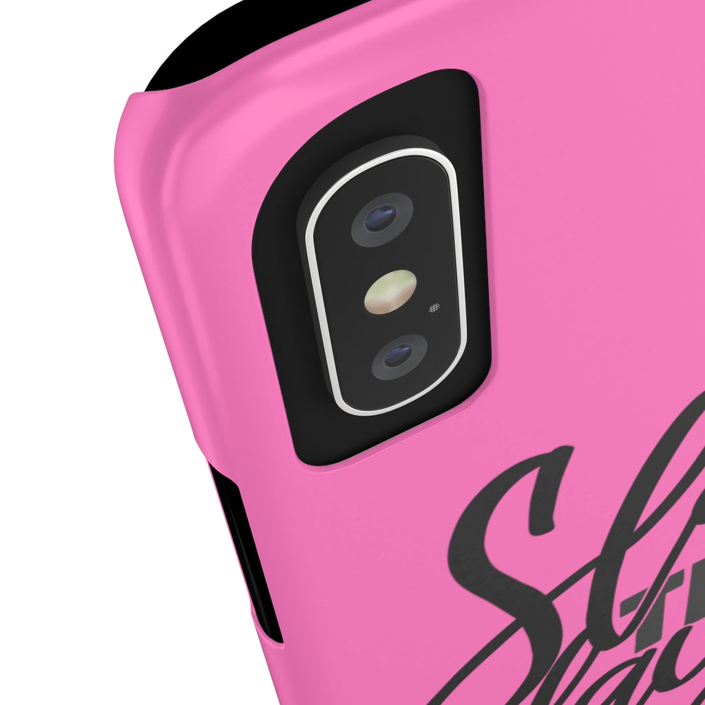 Slay The Day Slim Phone Case