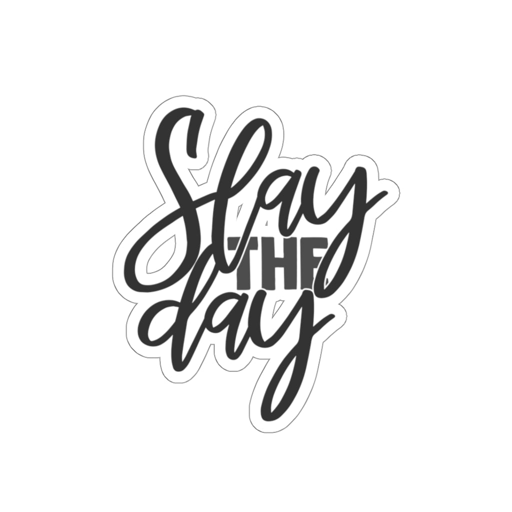 Slay The Day Sticker