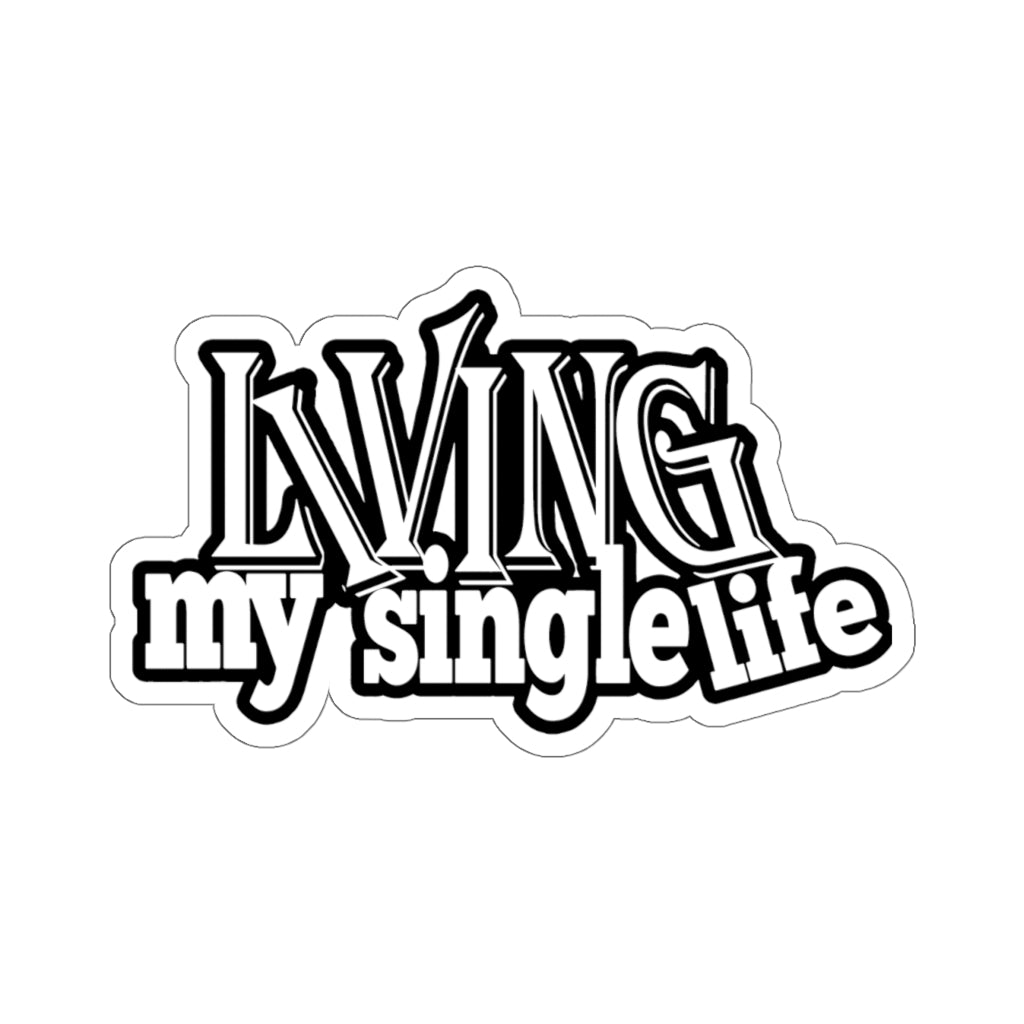 Living My Single Life Sticker