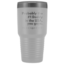 Load image into Gallery viewer, Daddy's 30oz Tumbler