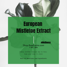 Load image into Gallery viewer, European Mistletoe Extract {1oz}