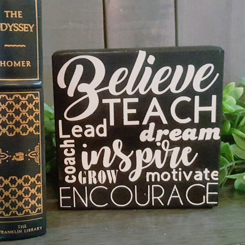 Decorative Wood Tile | Believe - Teach - Inspire