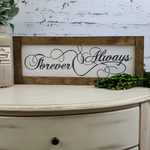 Farmhouse Sign | Forever & Always | 2 Feet Long