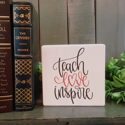 Decorative Wood Tile | Teach - Love - Inspire