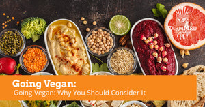 Going Vegan: Why You Should Consider It