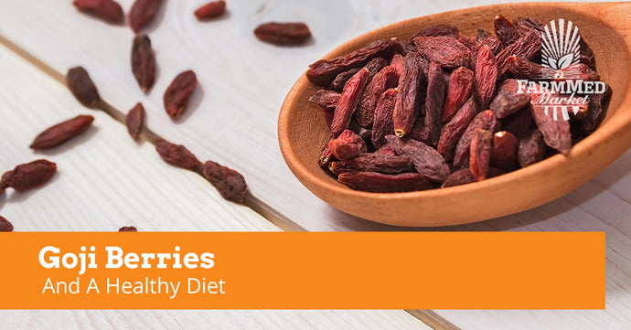Goji Berries And A Healthy Diet