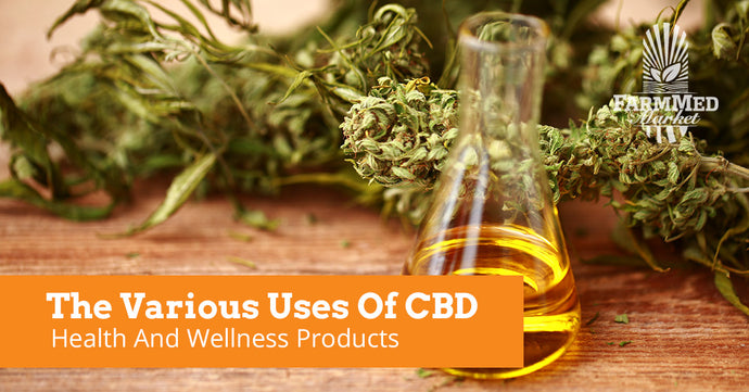 The Various Uses Of CBD Health And Wellness Products