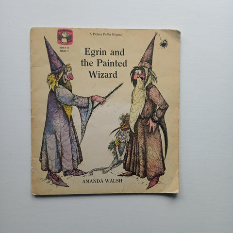 Egrin and the Painted Wizard by Amanda Walsh