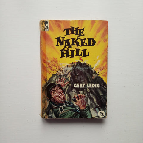 The Naked Hill by Gert Ledig