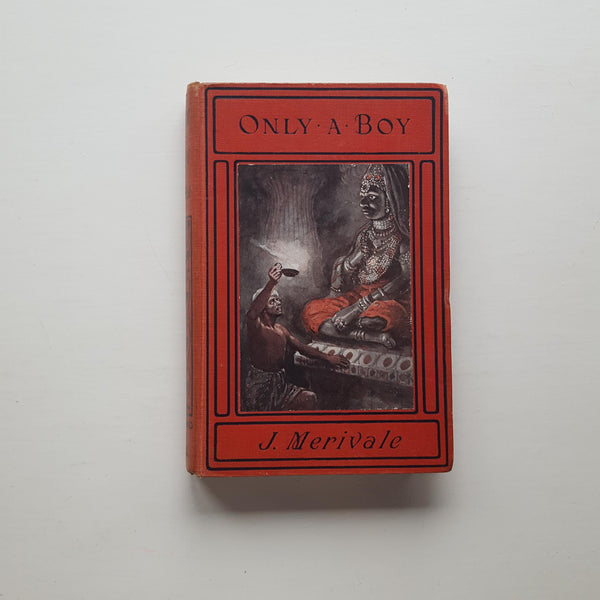 Only a Boy by Joy Merivale