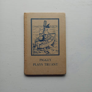 Piggly Plays Truant by A. J. MacGregor and W. Perring