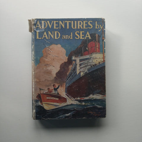Adventures by Land and Sea by Various