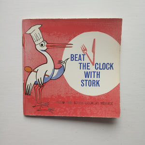 Beat the Clock with Stork by The Stork Cookery Service