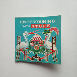 Entertaining with Stork by The Stork Cookery Service
