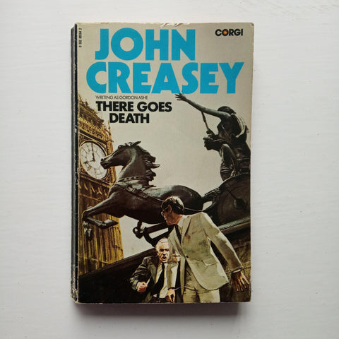 There Goes Death by John Creasey