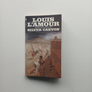 Silver Canyon by Louis L'Amour