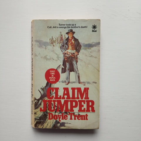 Claim Jumper by Doyle Trent
