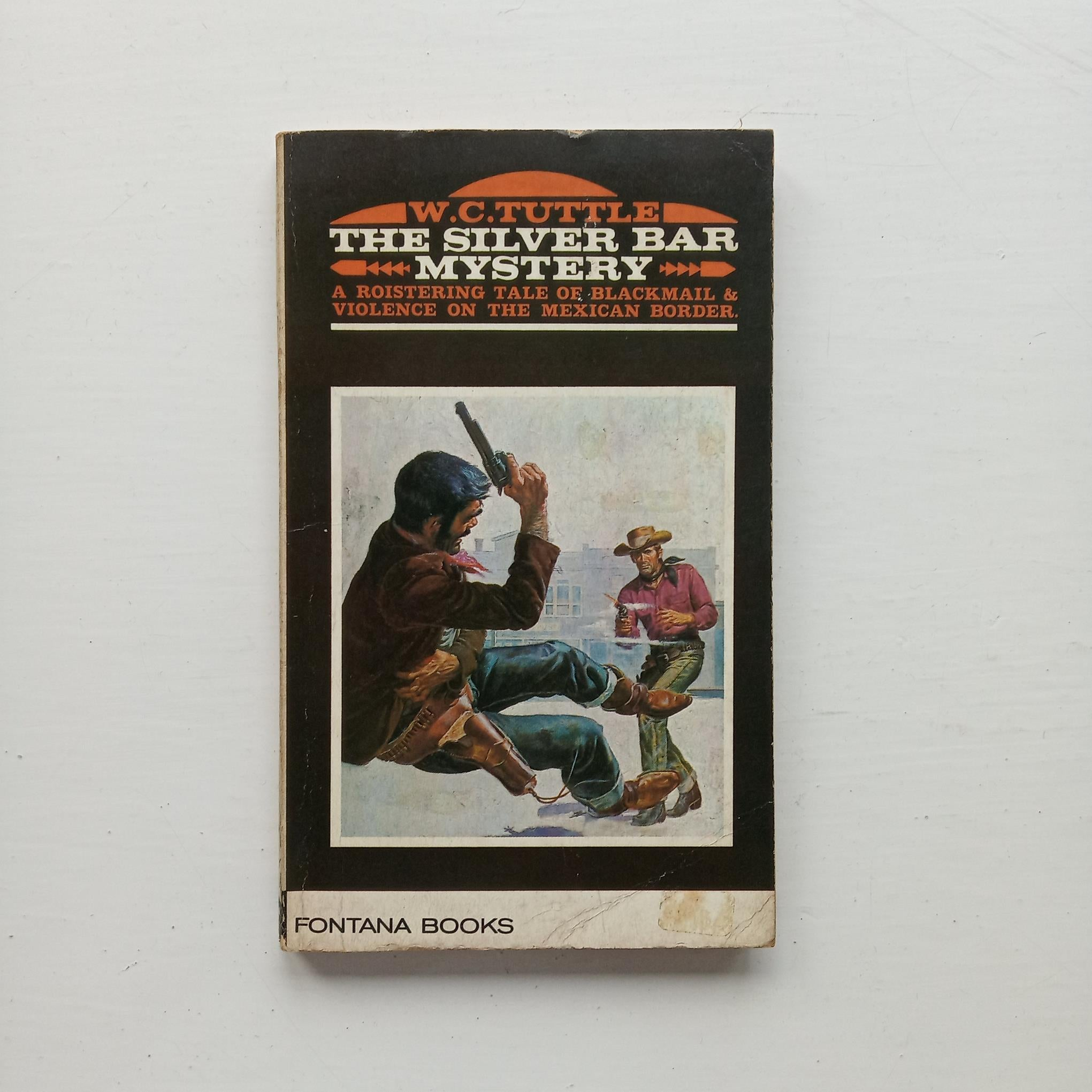 The Silver Bar Mystery by W. C. Tuttle
