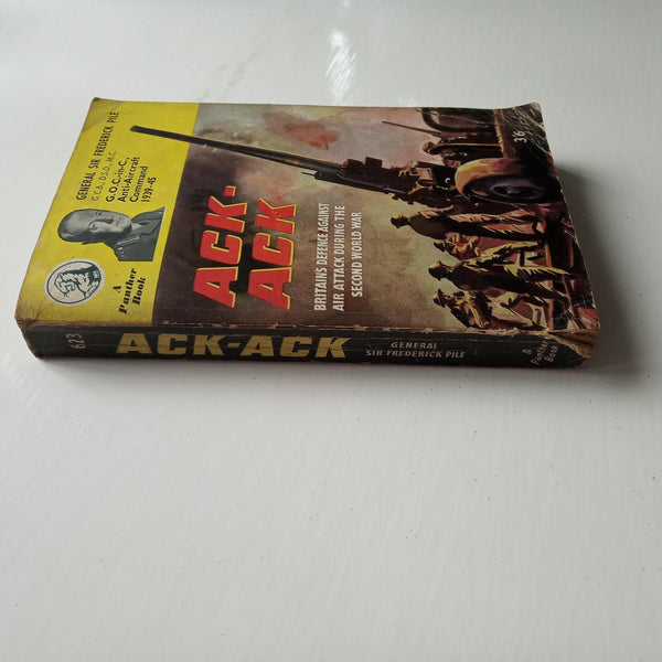 Ack-Ack by General Sir Frederick Pile