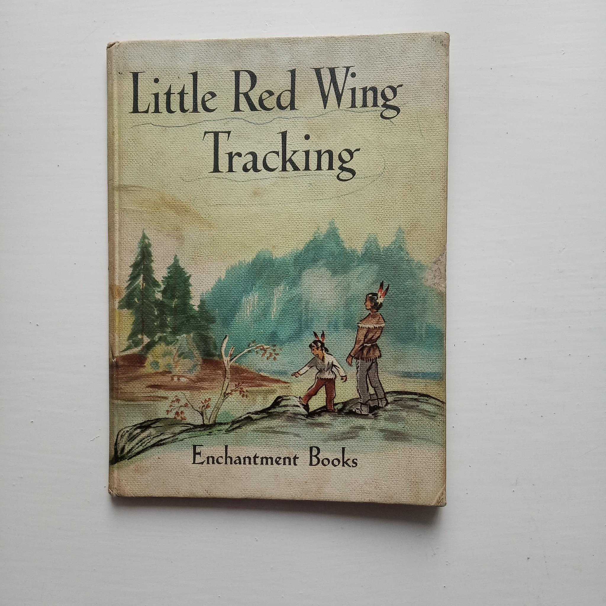 Little Red Wing Tracking by Dora Catley, Kathleen Fowler and Sheila Carstairs
