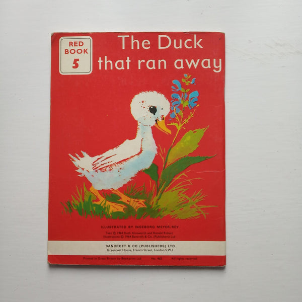 The Duck that Ran Away by Ruth Aisworth and Ronald Ridout