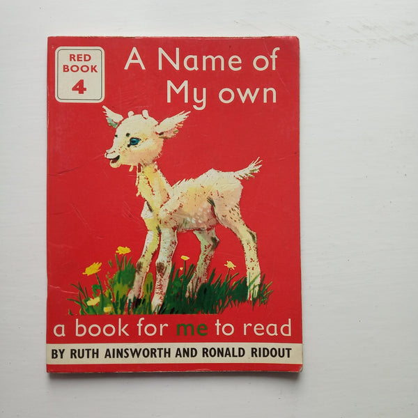 A Name of My Own by Ruth Ainsworth and Ronald Ridout